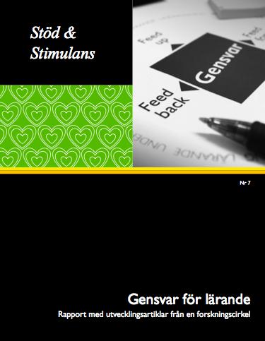 Gensvar för lärande - Rapport med utvecklingsartiklar från en forskningscirkel Bokomslag