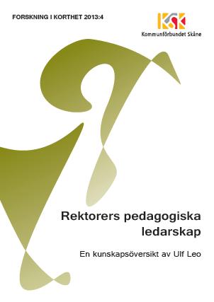 Rektorers pedagogiska ledarskap – en kunskapsöversikt Bokomslag