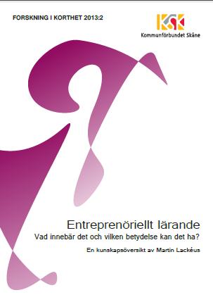 Entreprenöriellt lärande — vad innebär det och vilken betydelse kan det ha? Bokomslag