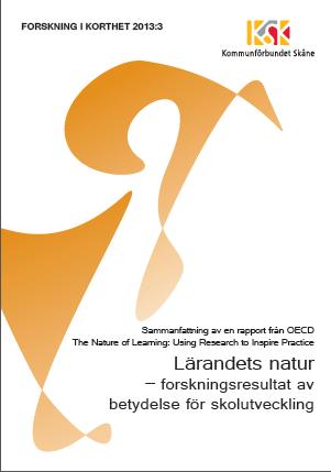 Lärandets natur – forskningsresultat av betydelse för skolutveckling Bokomslag