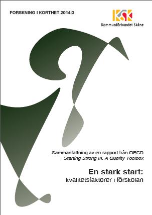 En stark start: kvalitetsfaktorer i förskolan Bokomslag