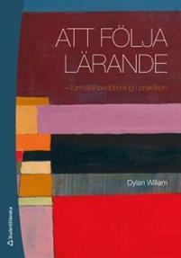 Att följa lärande - Dylan Wiliam